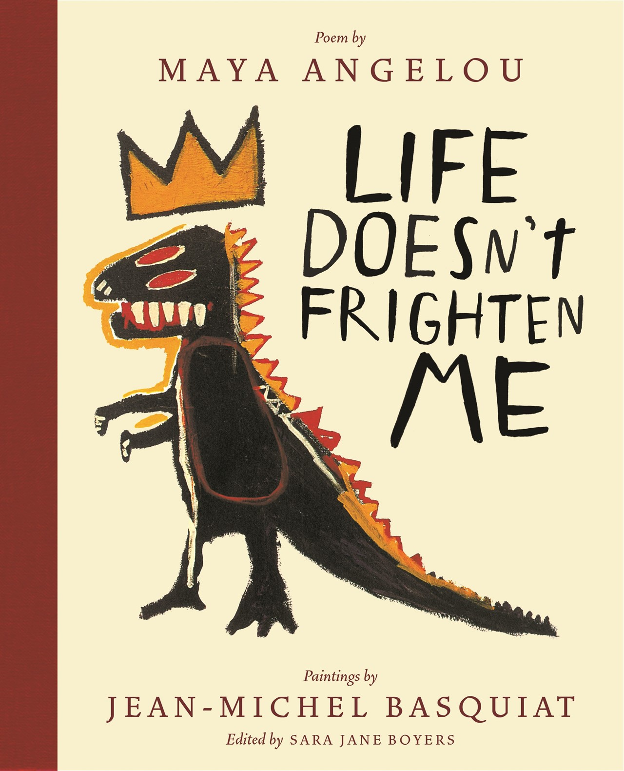 Life Doesn't Frighten Me by Maya Angelou & Jean-Michel Basquiat